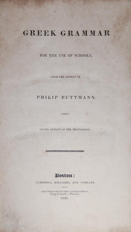 Greek Grammar for the Use of Schools 1826